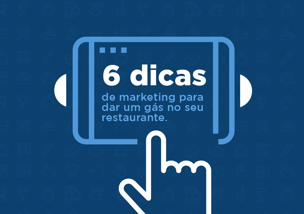 6 dicas de marketing